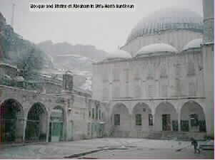 The Mosque and shrine of Abraham in URFA-North Kurdistan
